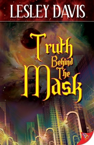 Truth Behind the Mask Lesley Davis