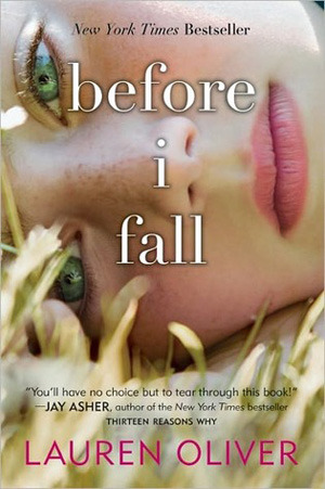 Before I Fall by Lauren Oliver | Review