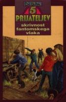 Skrivnost fantomskega vlaka (Pet prijateljev, #7) Enid Blyton