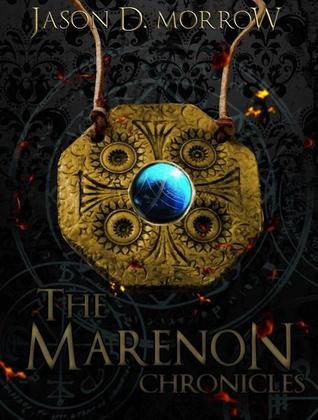 The Marenon Chronicles Collection (The Marenon Chronicles, #1-3)