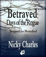 Betrayed: Days of the Rogue (Law of the Lycans, #2.5)