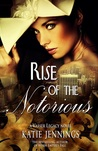 Rise of the Notorious (Vasser Legacy, #2)