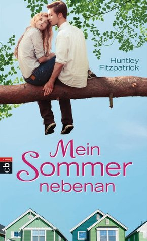 Mein Sommer nebenan (My Life Next Door, #1)