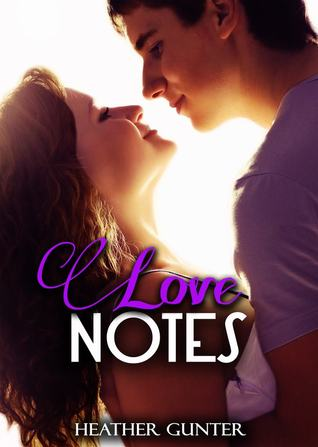 Love Notes (Love Notes, #1)