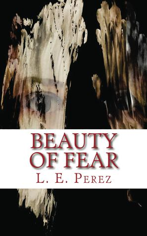 Beauty of Fear (Fear, #1)