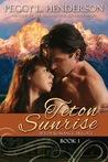 Teton Sunrise (Teton Romance Trilogy, #1)