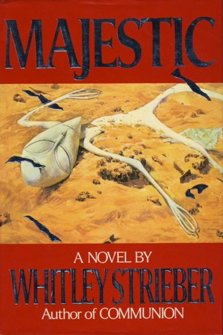 Majestic By Whitley Strieber Reviews Discussion border=