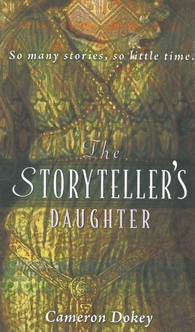 The Storyteller's Daughter (Once Upon a Time Fairytales)