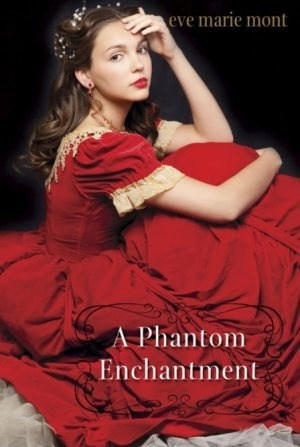 A Phantom Enchantment (2014) by Eve Marie Mont
