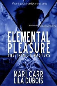 Elemental Pleasure (Trinity Masters, #1) by Mari Carr