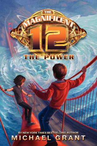 The Power (The Magnificent 12, #4)