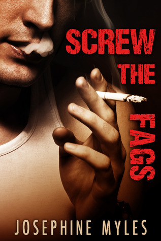 Screw the Fags (2013)