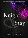 Knight & Stay