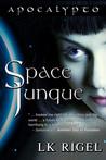Space Junque (Apocalypto, #1)