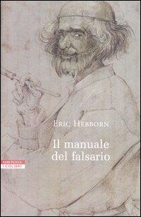 Il manuale del falsario Eric Hebborn
