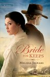 A Bride for Keeps (Unexpected Brides, #1)