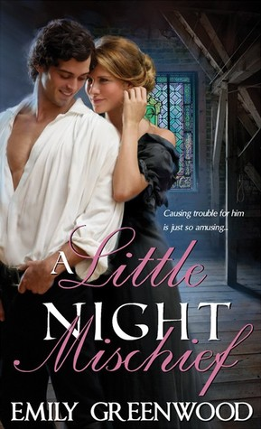 A Little Night Mischief (Mischief, #1)