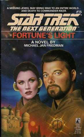 Fortune's Light (Star Trek The Next Generation, No 15) Michael Jan Friedman