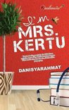 I'm Mrs. Kertu
