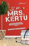 I'm Mrs. Kertu