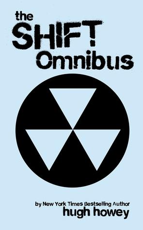 Shift Omnibus Edition (Wool, #6-8)