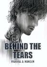 Behind the Tears by Marita A. Hansen