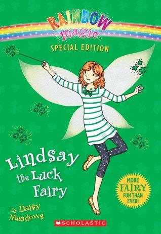 Lindsay the Luck Fairy (Rainbow Magic Special Edition)
