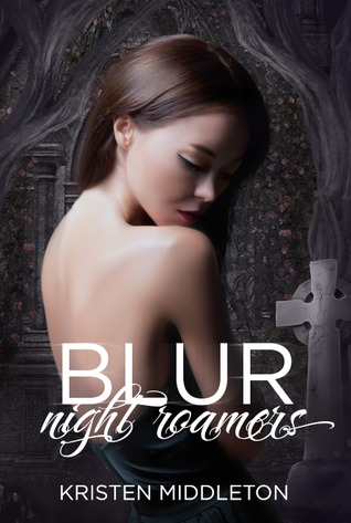 Blur (Night Roamers, #1)