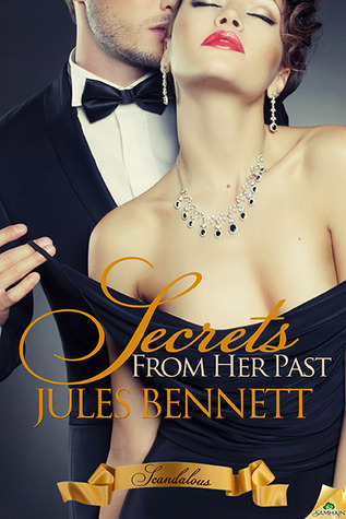 Secrets From Her Past (Scandalous, #2)