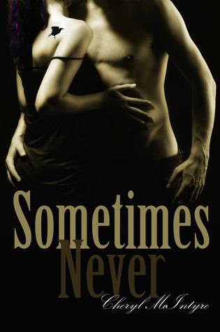 Sometimes Never (Sometimes Never, #1)