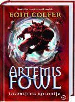 Izgubljena kolonija (Artemis Fowl, #5) Eoin Colfer