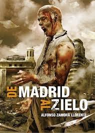De Madrid al zielo (De Madrid al Zielo, #1)