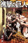 Attack on Titan, Vol. 8 (Attack on Titan, #8)