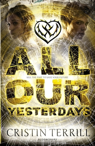 All Our Yesterdays Cristin Terrill book cover