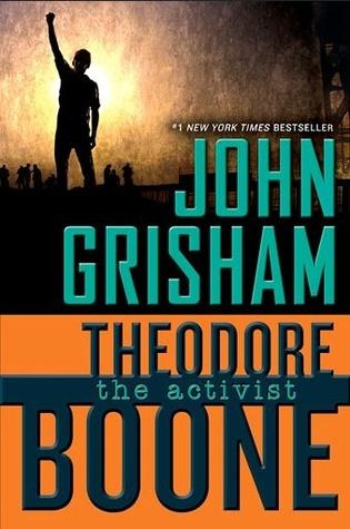 The Activist (Theodore Boone #4) - John Grisham