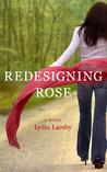 Redesigning Rose