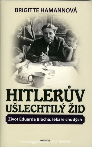 Hitleruv ušlechtilý žid Brigitte Hamann