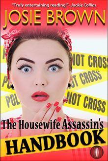 The Housewife Assassin's Handbook - Josie Brown
