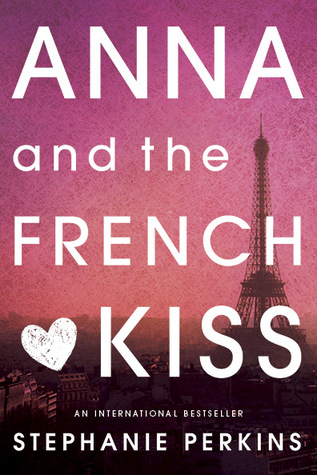 Anna and the French Kiss by Stephanie Perkins book cover