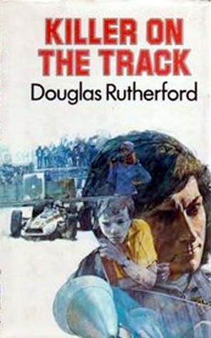 Killer On The Track  by  Douglas Rutherford