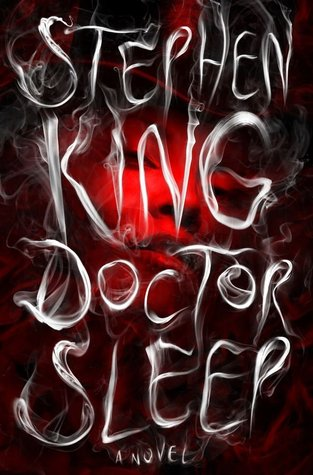 Doctor Sleep (The Shining, #2) - Stephen King