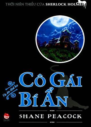 Cô Gái Bí Ẩn (2012) by Shane Peacock