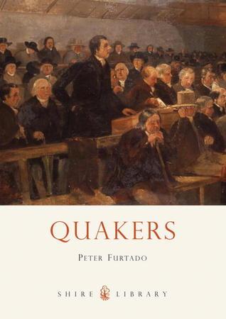 Quakers  by  Peter Furtado