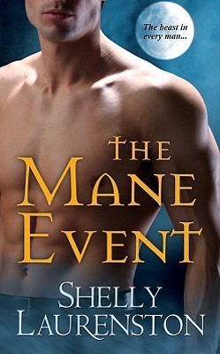 Book Review: Shelly Laurenston's The Mane Event