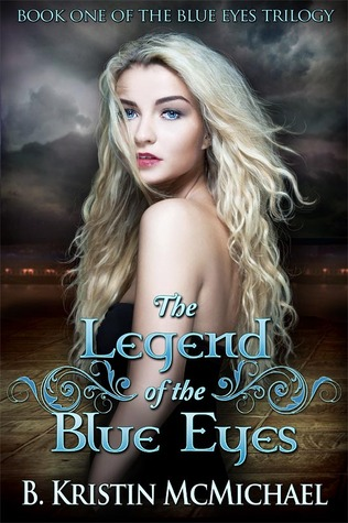 The Legend of the Blue Eyes (Blue Eyes Trilogy, #1)