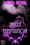 Sweet Temptation (Sweet, #1)