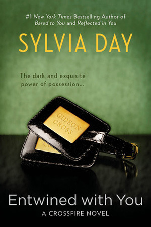 Book Review: Sylvia Day's Entwined with You