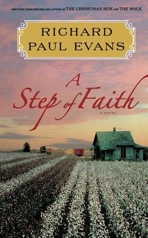 A Step of Faith (2013) by Richard Paul Evans