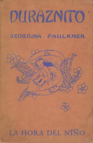 Duraznito - Georgina Faulkner