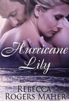 Hurricane Lily by Rebecca Rogers Maher
